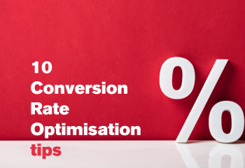 10 Conversion Rate Optimisation tips