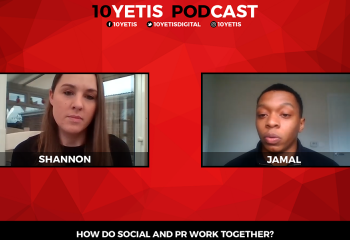 How Do Social & PR Work Together? | 10 Yetis Podcast